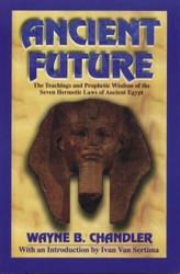 Half Price Ancient Future - Wayne B. Chandler