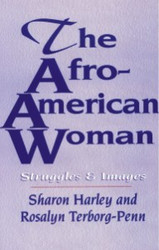 Half Price The Afro-American Woman: Images and Struggles - Ed. Sharon Harley and Rosalyn Terborg-Penn