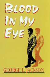 Half Price Blood in My Eye - George L. Jackson