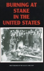 Half Price Burning at Stake in the United States- The N.A.A.C.P