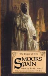 Half Price The Story of Moors in Spain - Stanley Lane-Poole