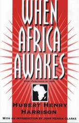 Half Price - When Africa Awakes - Hubert Henry Harrison