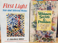 First Light: New and Selected Poems Whispers, Secrets & Promises