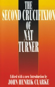 Front cover: The Second Crucifixion of Nat Turner