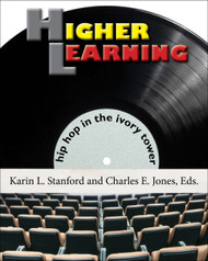 Half Price Higher Learning - Karin L. Stanford and Charles E. Jones, Eds.
