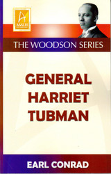 General Harriet Tubman - Earl Conrad
