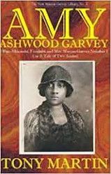 Amy Ashwood Garvey:  Pan-Africanist, Feminist and Mrs. Marcus Garvey No. 1 Or, A Tale of Two Amies  - Tony Martin