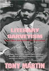 Literary Garveyism: Garvey, Black Arts and the Harlem Renaissance