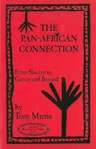 The Pan-African Connection: From Slavery to Garvey & Beyond - Tony Martin