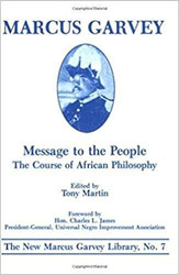 Message to the People: The Course of African Philosophy -Tony Martin