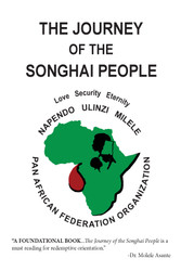 The Journey of the Songhai People  - Calvin R. Robinson, Redman Battle & Edward W. Robinson