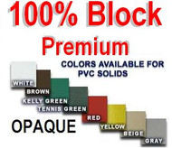 100% Block Solid Privacy Screen PVC Heavy Vinyl Finished Taped & Grommets
