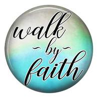 PE- WALK BY FAITH