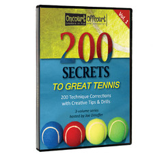 200 Secrets to Great Tennis Volume 1