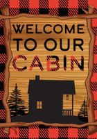 Welcome To Our Cabin House Flag