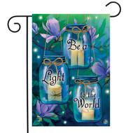 Be A Light To The World Garden Flag