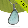 A NEAT piece of Highly Bubbled Aqua Genuine Sea glass in my Original Sterling Silver Wire Bezel© a simple design that lets all the beauty of this glass shine. SOLD - Sorry this Rare Sea Glass Pendant is NO LONGER AVAILABLE!