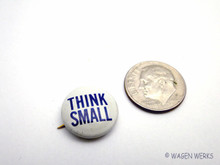 "VW Dealer ""Think Small"" Button - Dated 1966"