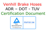 Venhill Brake Hose ADR DOT TUV Certification