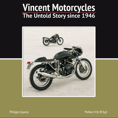 Vincent Motorcycles -The Untold Story since 1946