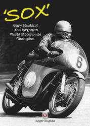 Sox Gary Hocking: the forgotten World Motorcycle Champion