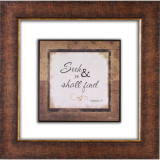 Seek & Ye Shall Find Glass Matted Framed Plaque - Photo Museum Store Company