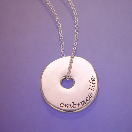 Embrace Life Sterling Silver Necklace - Inspirational Jewelry Photo