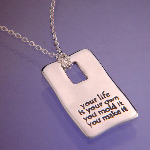 Your Life Is Your Own Sterling Silver Necklace - Inspirational Jewelry Photo