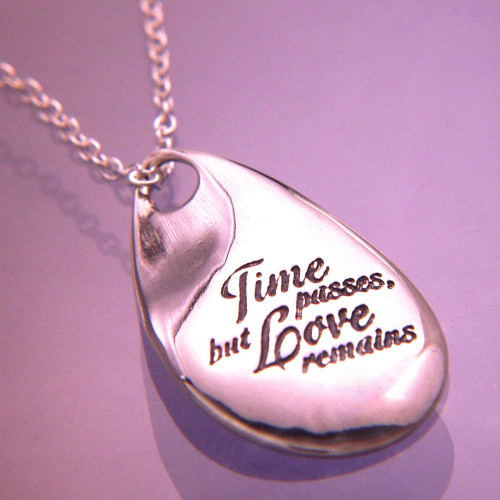 Time Passes But Love Remains  Sterling Silver Necklace - Inspirational Jewelry Photo