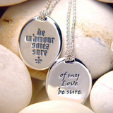 Of My Love Be Sure Sterling Silver Necklace - Inspirational Jewelry Photo