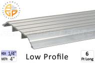 Thresholds (Low Profile) (1/4'' High) (4'' Width) (6' Length)