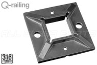Square Line Welding Flange For Square Line Post 1.57'' X 1.57'' (40mm X 40mm) (Outdoor)