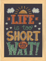 Life is Short Cross Stitch Kit by Design Works