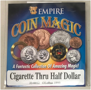 Cigarette thru Half Dollar
