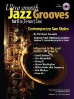 Ultra Smooth Jazz Grooves for Bb (tenor) Instruments