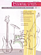 Essential Styles for the Drummer and Bassist: Volume 1