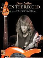 Dave La Rue -- On the Record