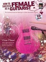 How to Succeed As a Female Guitarist
