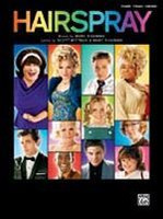 Hairspray -- Soundtrack to the Motion Picture Songbook