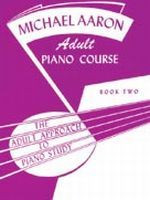 Michael Aaron Piano Course: Adult Piano Course, Book 2