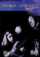 Steve Bailey and Victor Wooten - Bass Extremes Live DVD