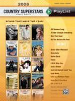 2008 Country Superstars Sheet Music Playlist