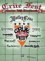 Crue Fest Guitar TAB Songbook