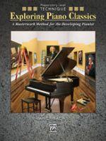 Exploring Piano Classics Technique