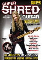 Guitar World: Super Shred Guitar Masterclass! DVD