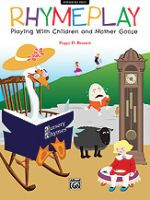 RhymePlay - Playing with Children and Mother Goose