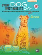 Every Dog Must Have Its Day - Collection for Voices and Orff Ins