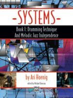 Systems, Book 1: Drumming Technique and Melodic Jazz Independenc