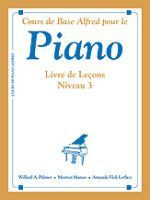 Alfred's Basic Piano Course: French Edition Lesson Book 3