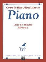 Alfred's Basic Piano Course: French Edition Theory Book 2